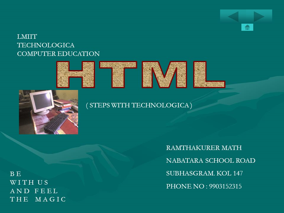 HTML LMIIT TECHNOLOGICA COMPUTER EDUCATION ( STEPS WITH TECHNOLOGICA )