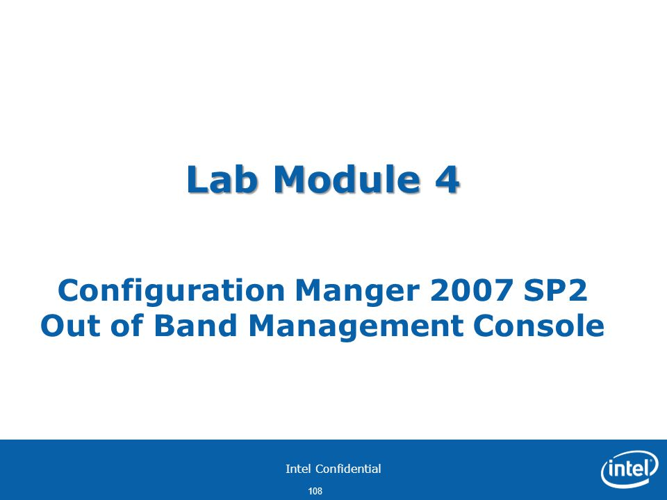 Lab Module 4 Configuration Manger 2007 SP2 Out of Band Management Console