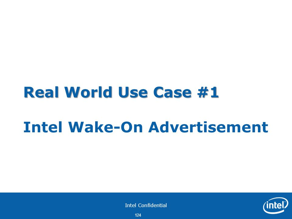 Real World Use Case #1 Intel Wake-On Advertisement