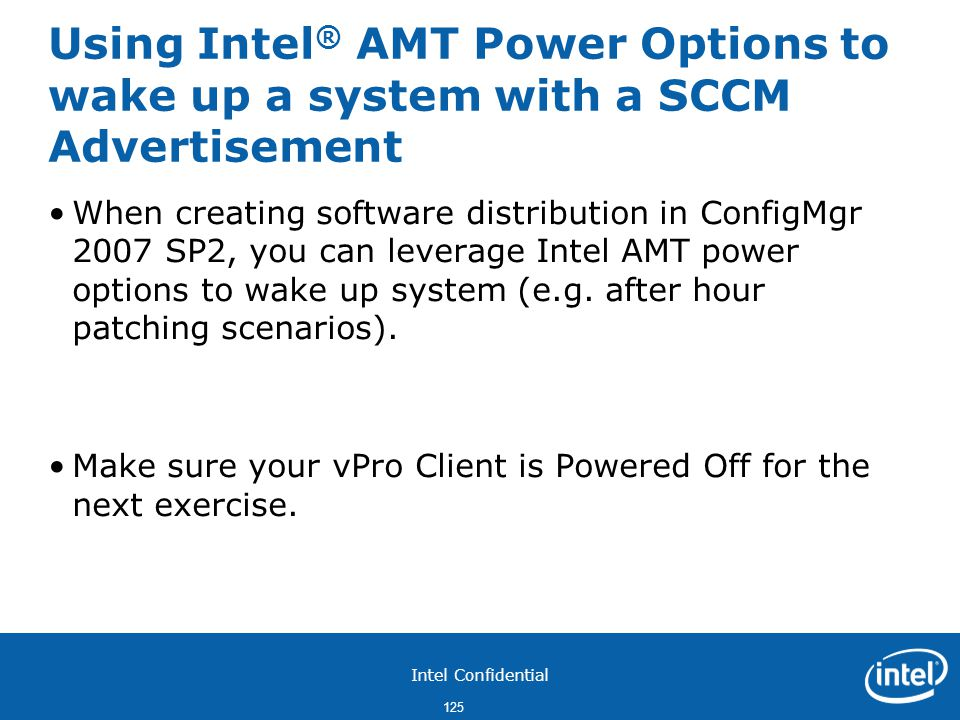 Using Intel® AMT Power Options to wake up a system with a SCCM Advertisement