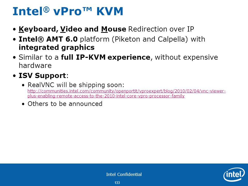 Intel® vPro™ KVM Keyboard, Video and Mouse Redirection over IP