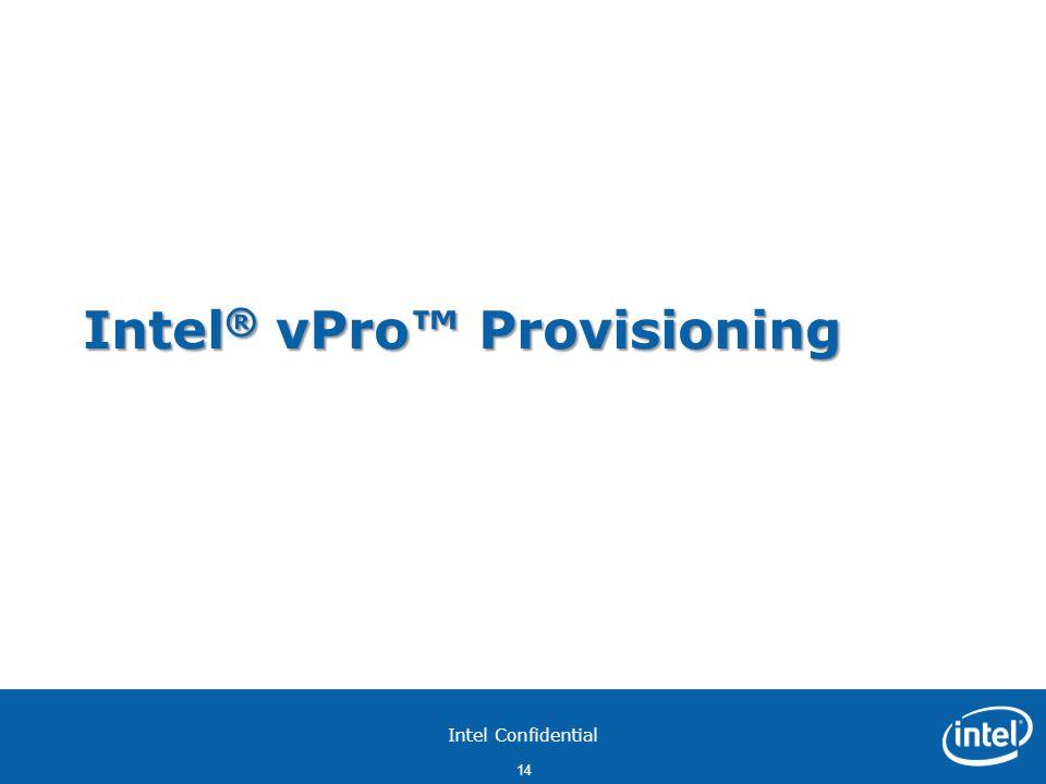 Intel® vPro™ Provisioning