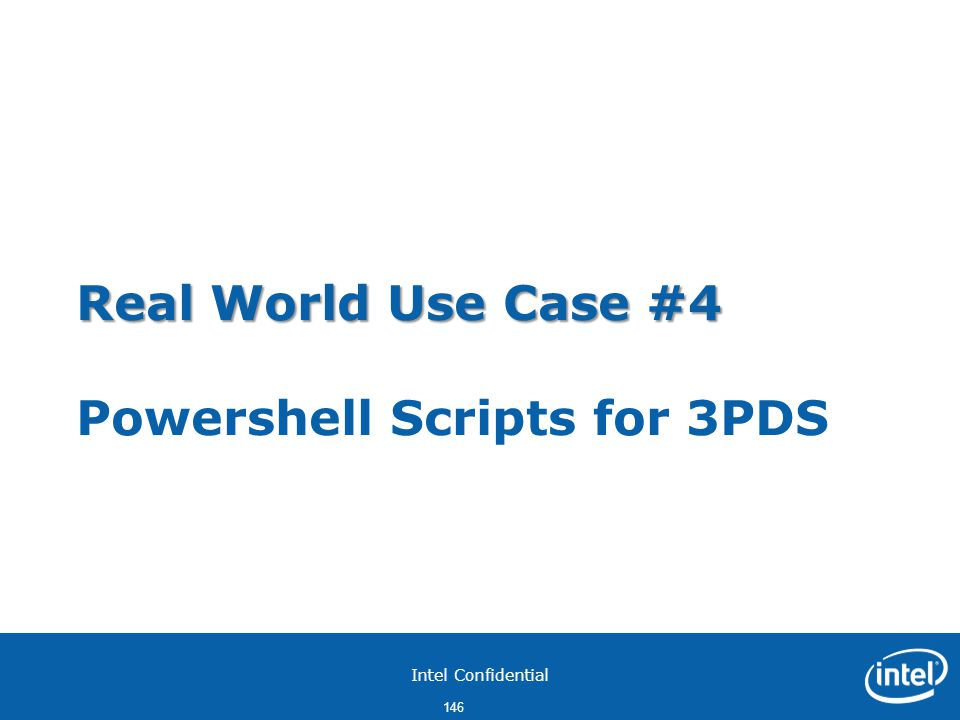 Real World Use Case #4 Powershell Scripts for 3PDS