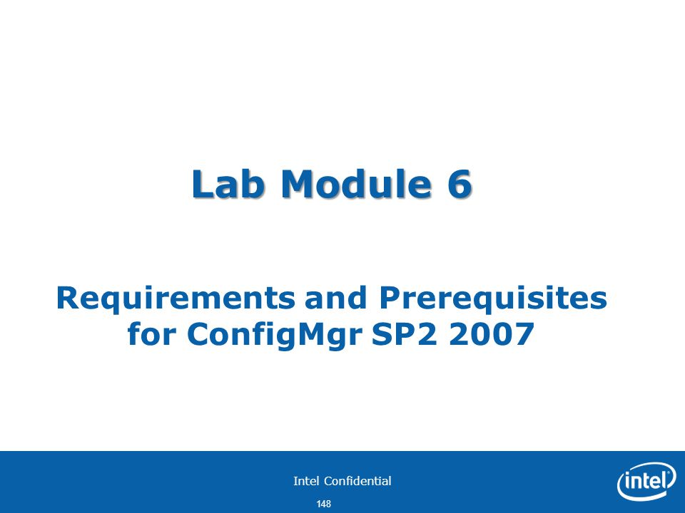 Lab Module 6 Requirements and Prerequisites for ConfigMgr SP2 2007