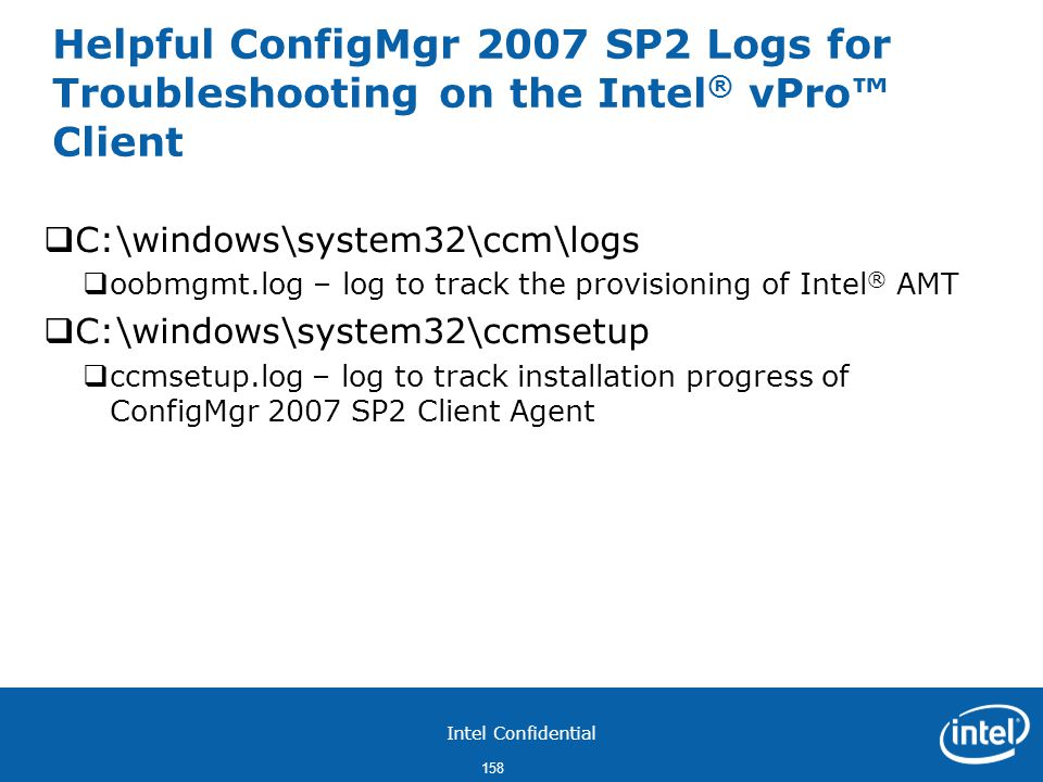 Helpful ConfigMgr 2007 SP2 Logs for Troubleshooting on the Intel® vPro™ Client