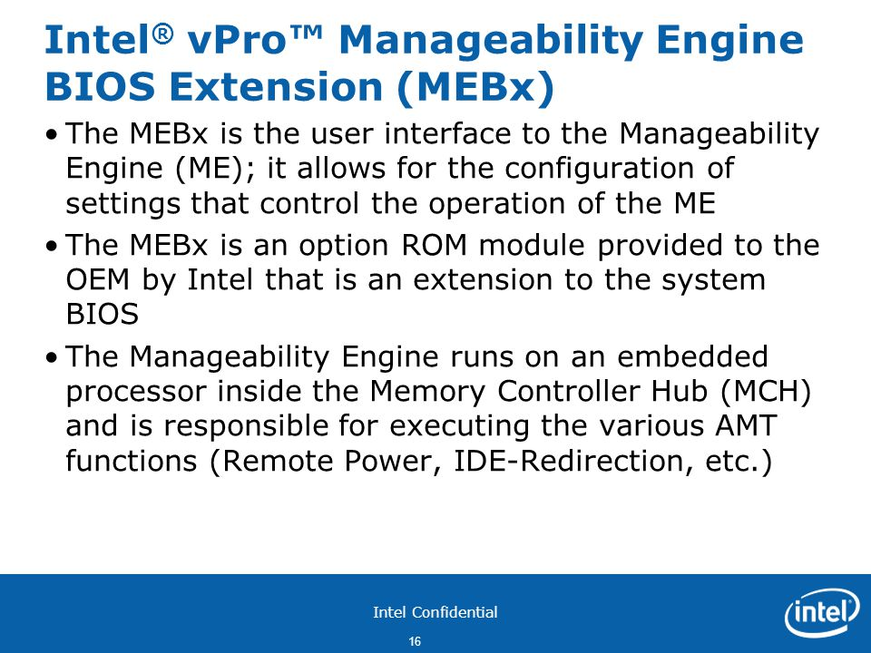 Intel® vPro™ Manageability Engine BIOS Extension (MEBx)
