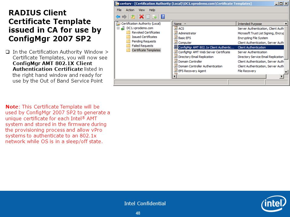 RADIUS Client Certificate Template issued in CA for use by ConfigMgr 2007 SP2