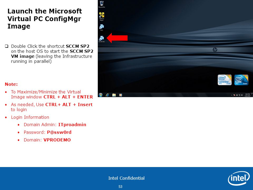 Launch the Microsoft Virtual PC ConfigMgr Image