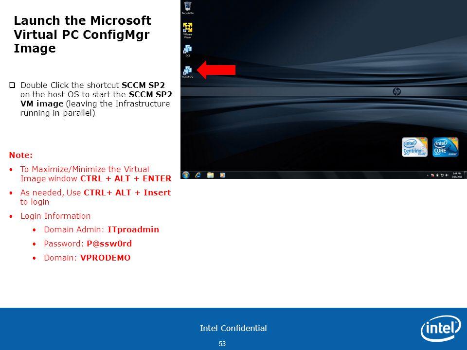 Launch the Microsoft Virtual PC ConfigMgr Image