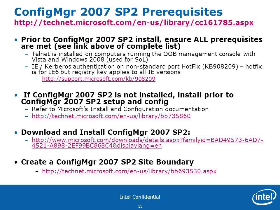 ConfigMgr 2007 SP2 Prerequisites http://technet. microsoft