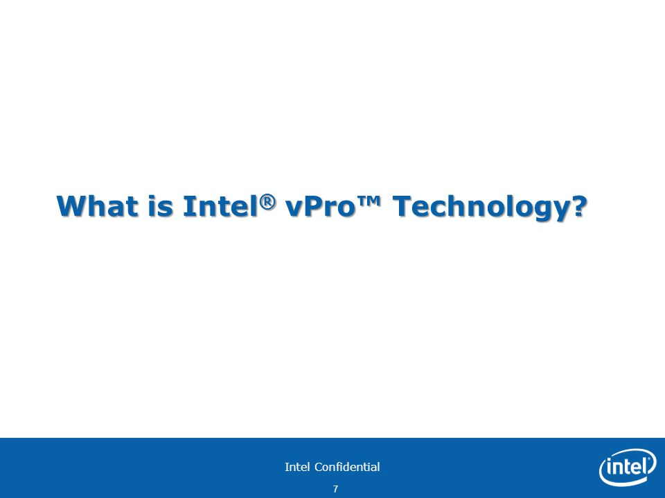 What is Intel® vPro™ Technology