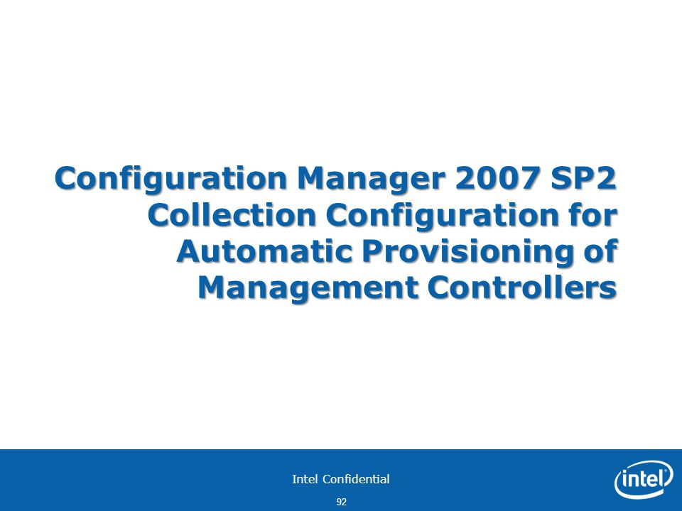 Configuration Manager 2007 SP2 Collection Configuration for Automatic Provisioning of Management Controllers