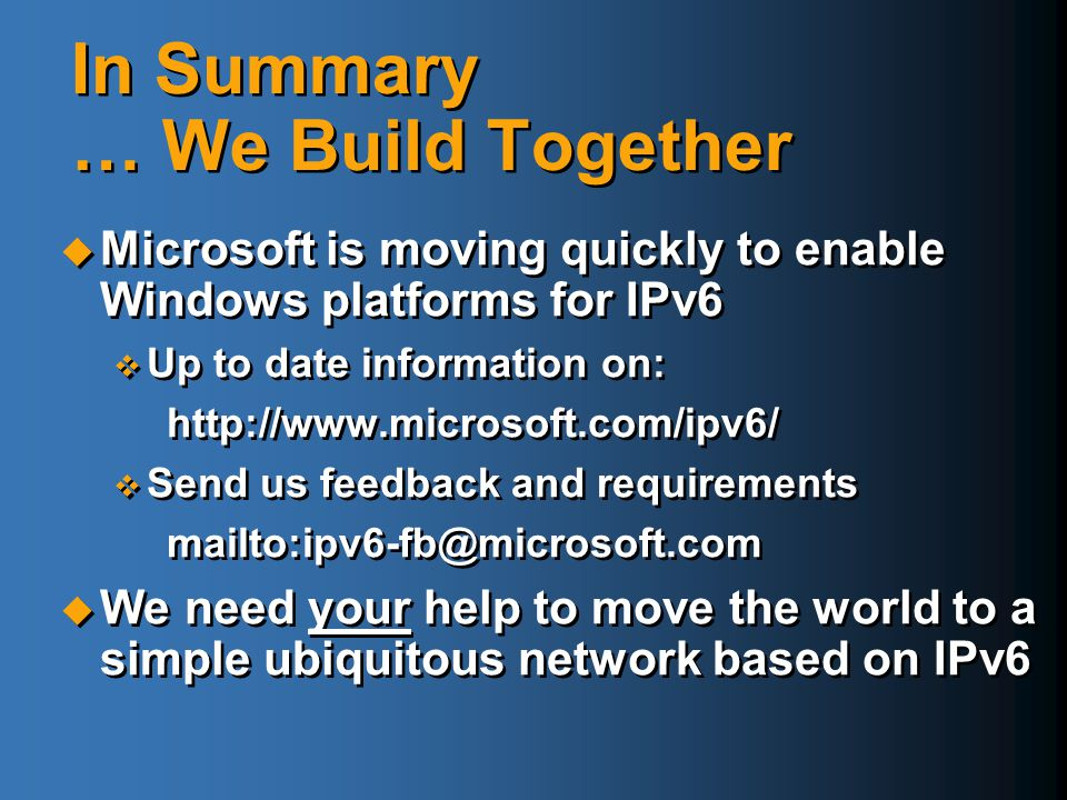 In Summary … We Build Together