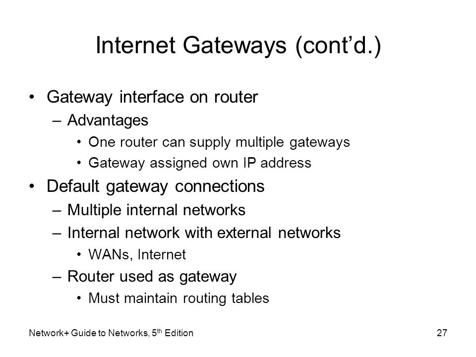 Internet Gateways (cont'd.)