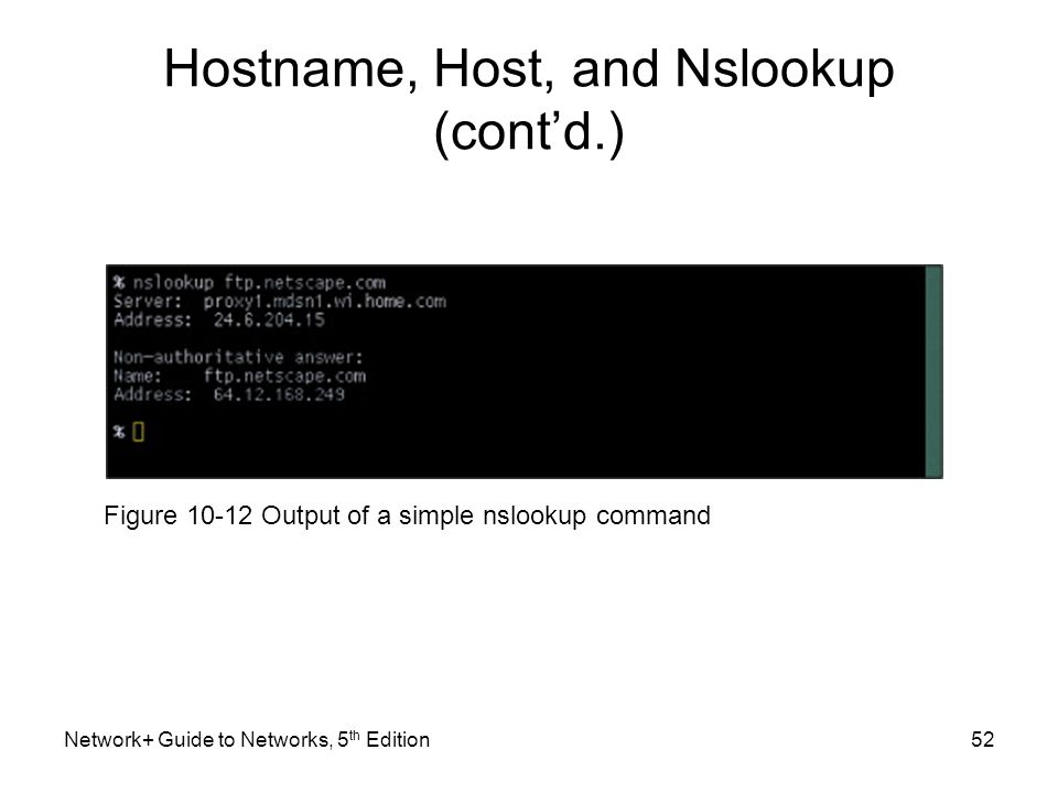 Hostname, Host, and Nslookup (cont'd.)