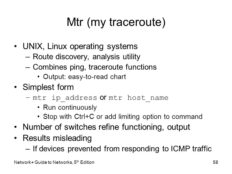 Mtr (my traceroute) UNIX, Linux operating systems Simplest form