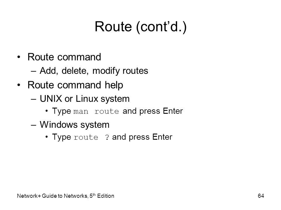 Route (cont'd.) Route command Route command help