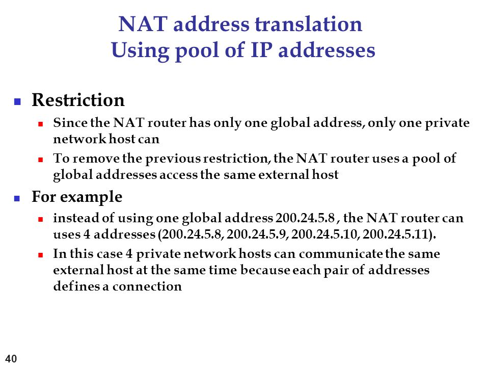NAT address translation Using pool of IP addresses