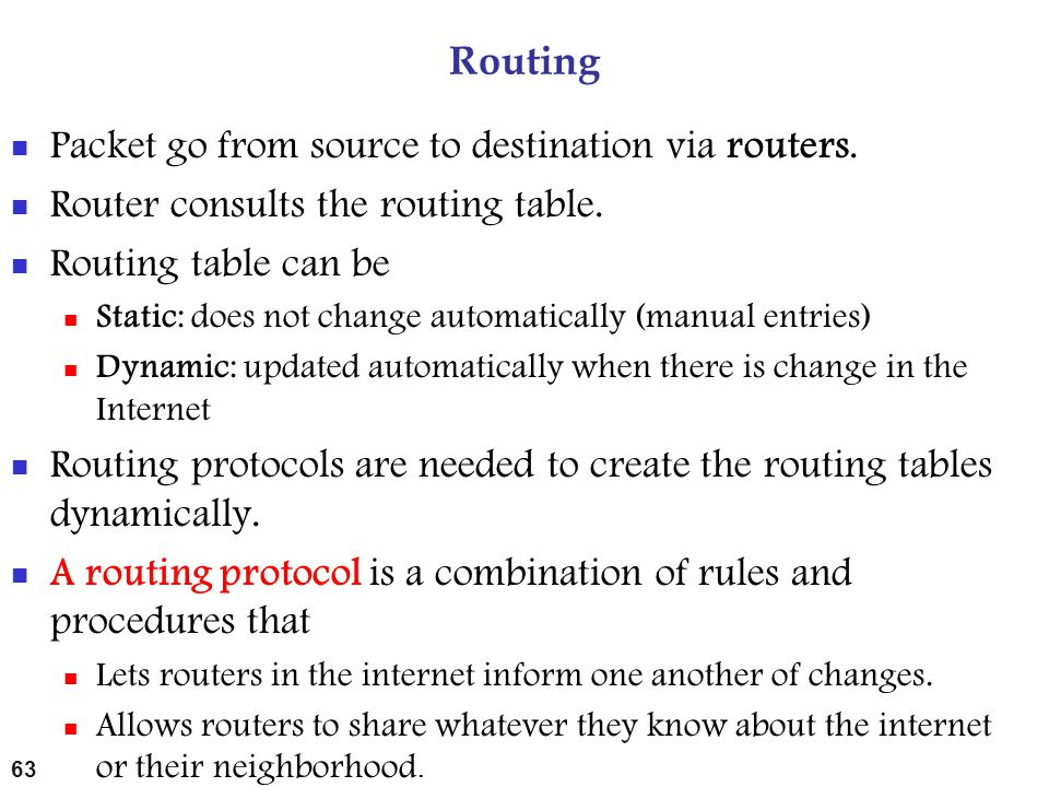 Packet go from source to destination via routers.