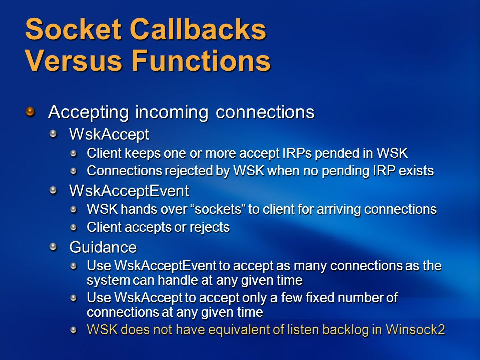 Socket Callbacks Versus Functions
