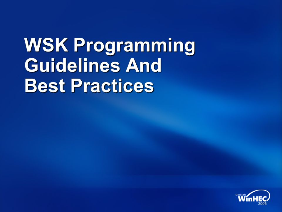 WSK Programming Guidelines And Best Practices
