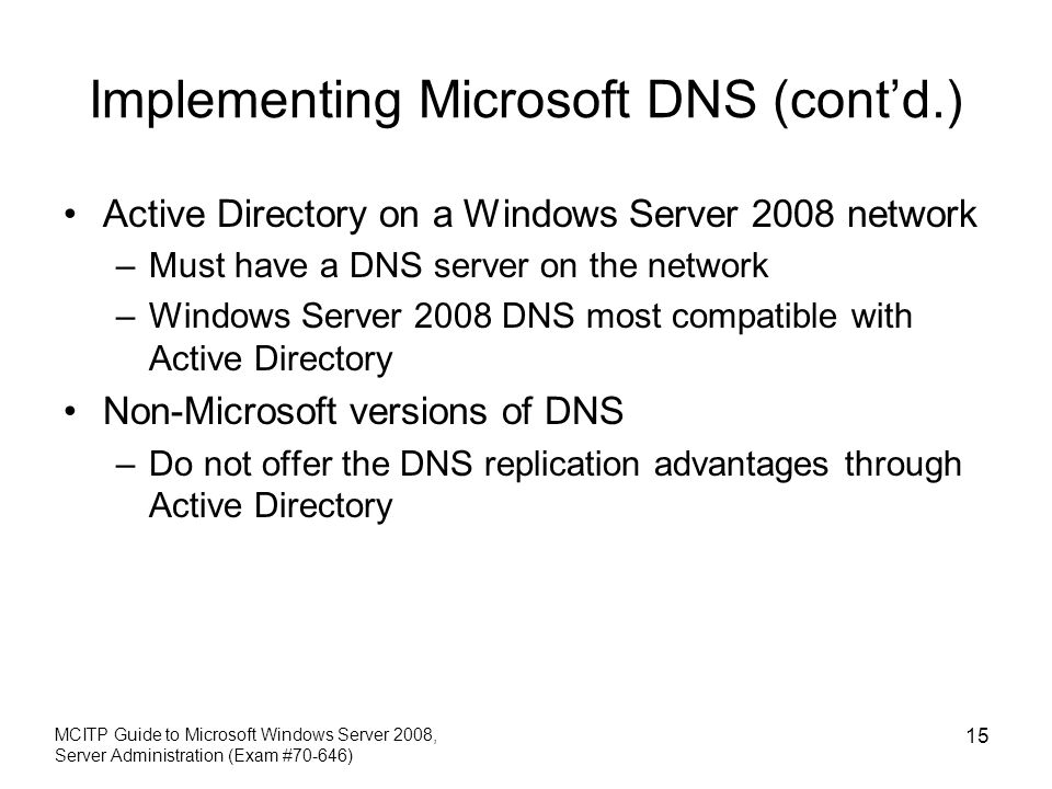Implementing Microsoft DNS (cont'd.)