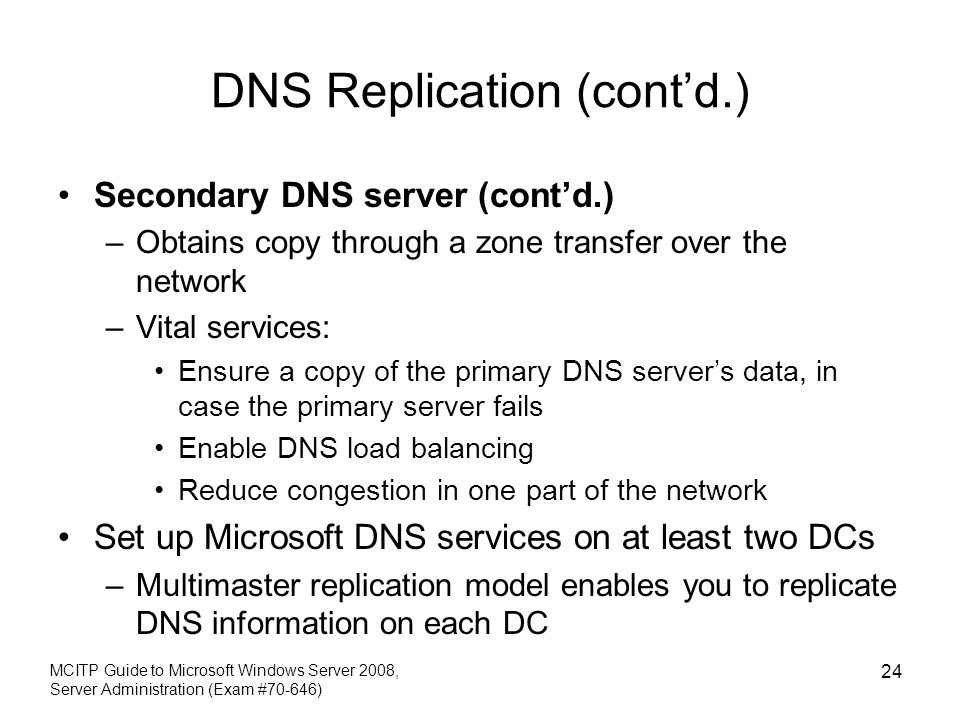 DNS Replication (cont'd.)