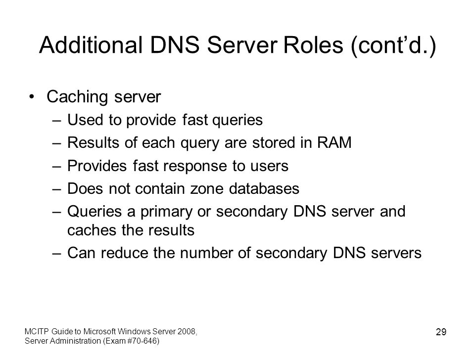 Additional DNS Server Roles (cont'd.)