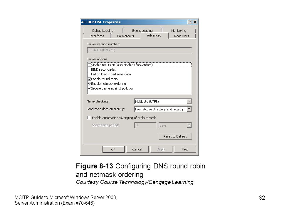 Figure 8-13 Configuring DNS round robin and netmask ordering