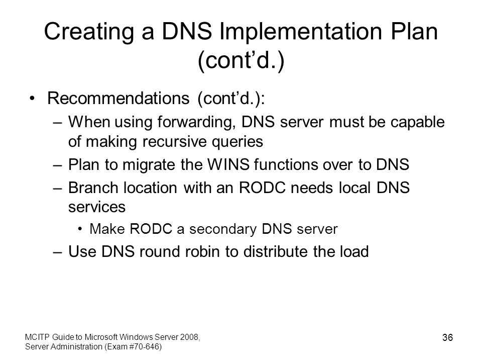 Creating a DNS Implementation Plan (cont'd.)