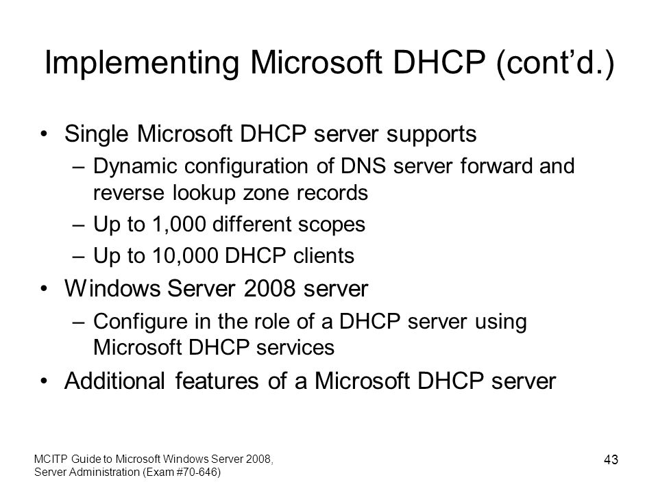 Implementing Microsoft DHCP (cont'd.)