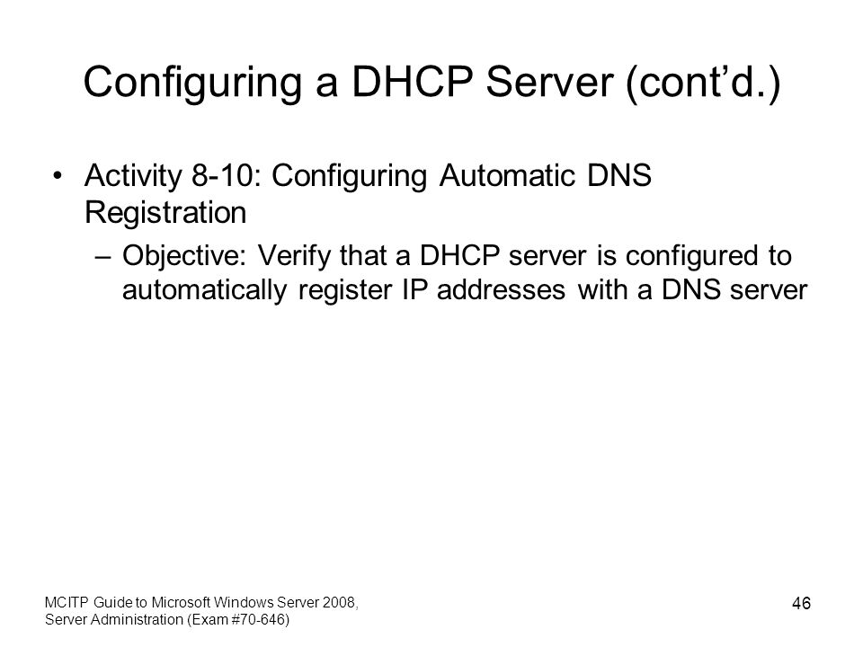 Configuring a DHCP Server (cont'd.)