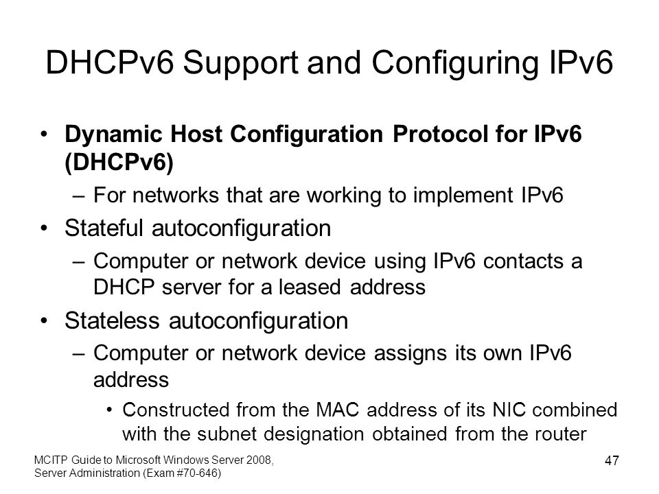 DHCPv6 Support and Configuring IPv6