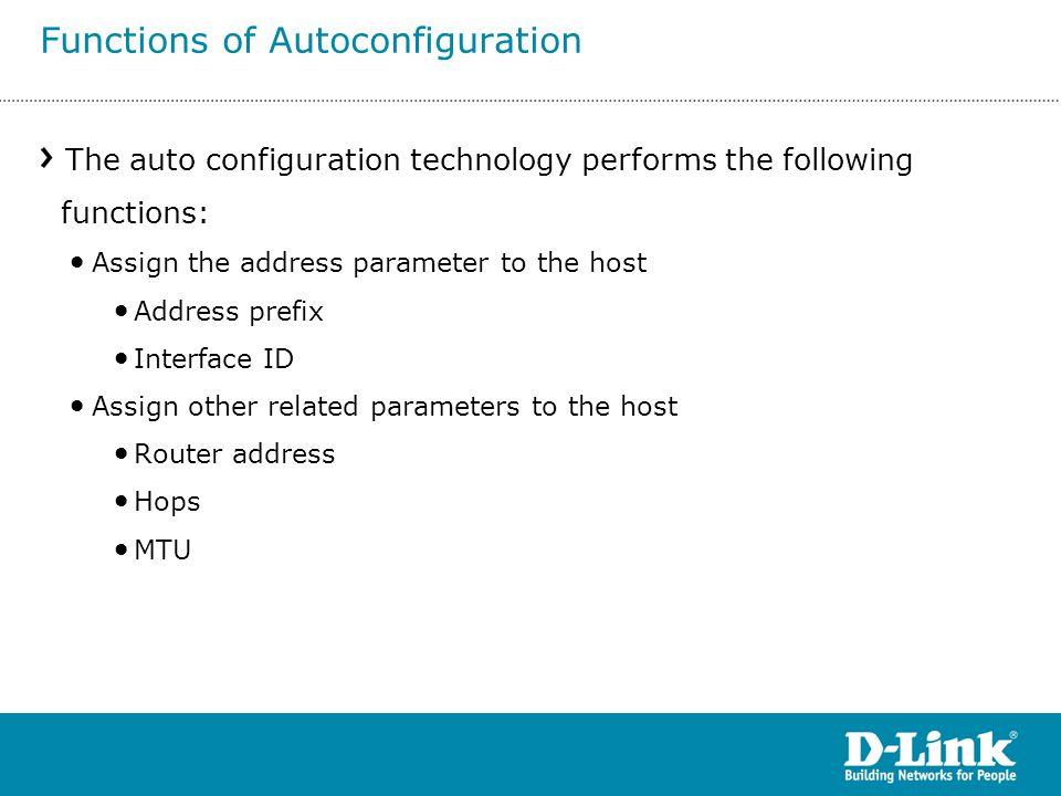 Functions of Autoconfiguration