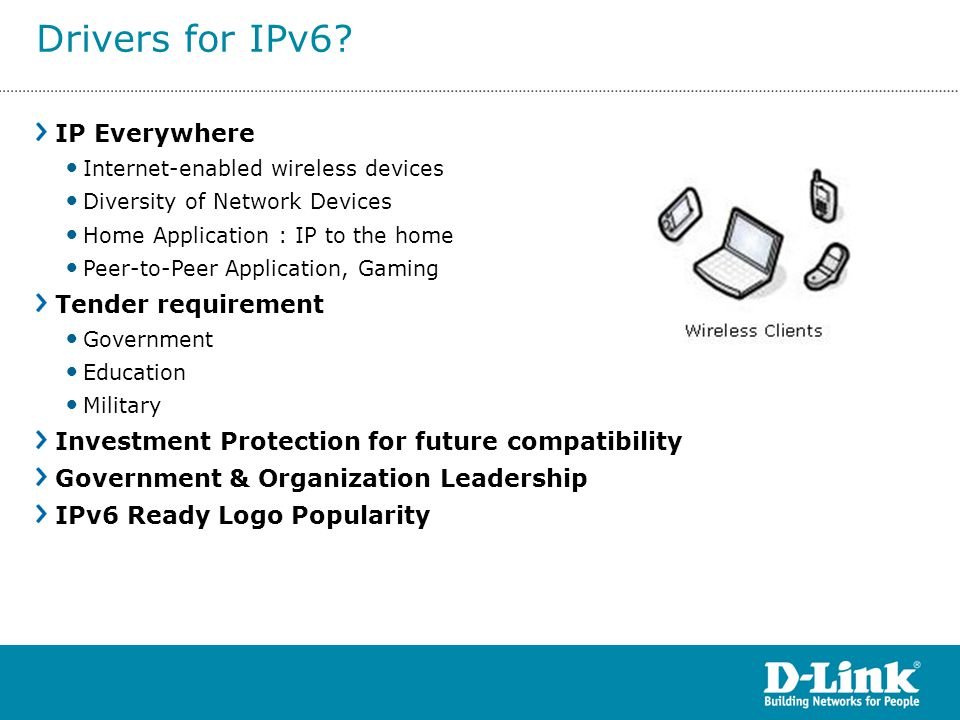 Drivers for IPv6 IP Everywhere Tender requirement
