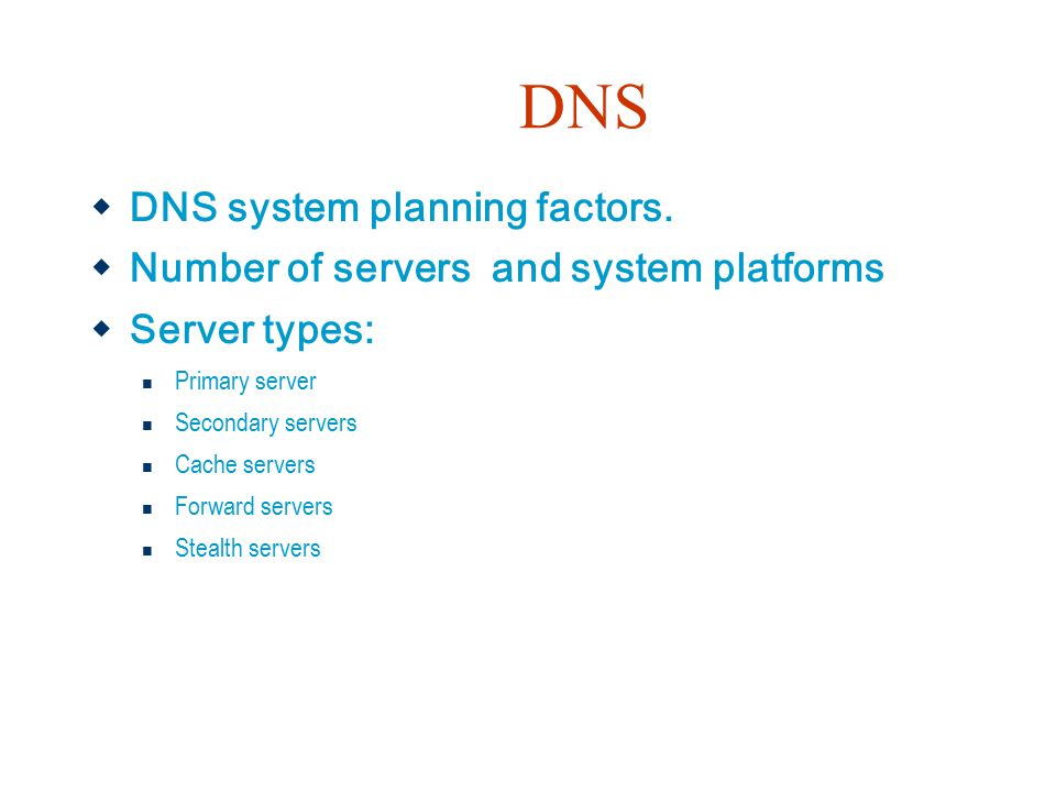 DNS DNS system planning factors.