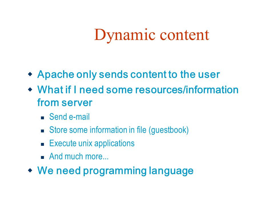 Dynamic content Apache only sends content to the user
