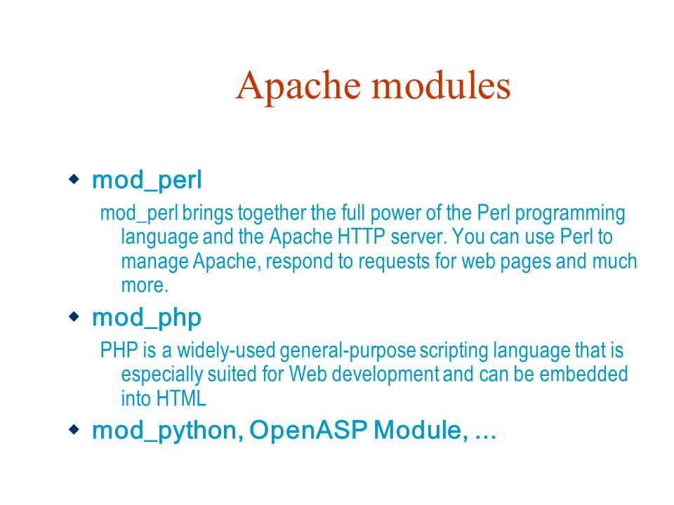 Apache modules mod_perl mod_php mod_python, OpenASP Module, ...