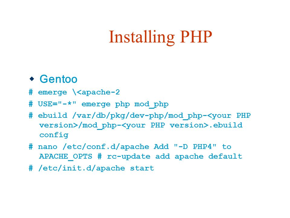 Installing PHP Gentoo # emerge \<apache-2