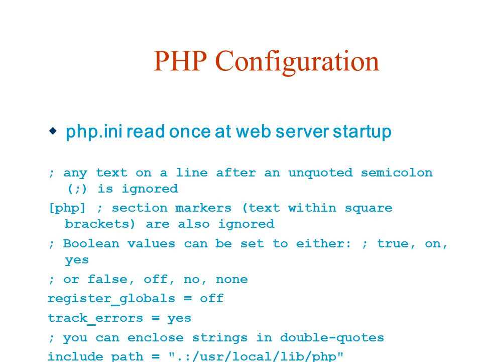 PHP Configuration php.ini read once at web server startup