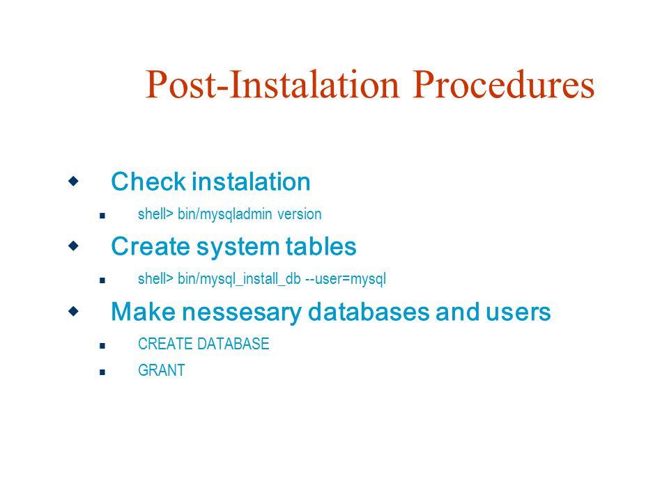 Post-Instalation Procedures