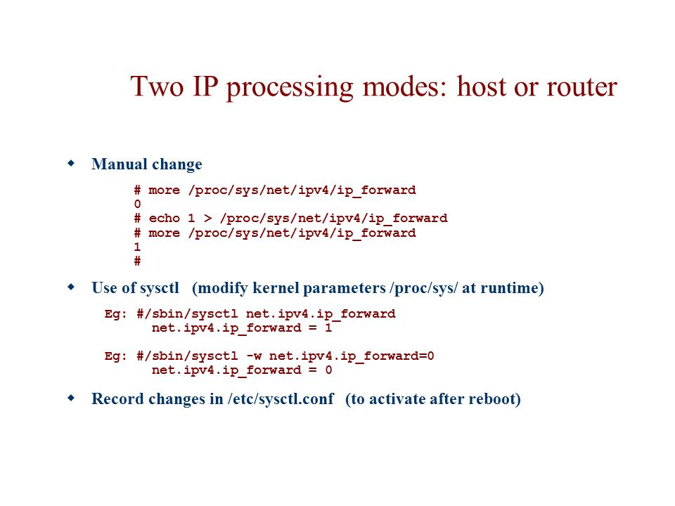 Two IP processing modes: host or router