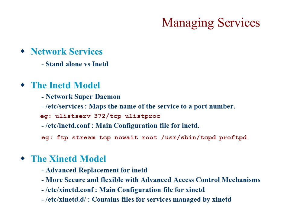 Managing Services Network Services The Inetd Model