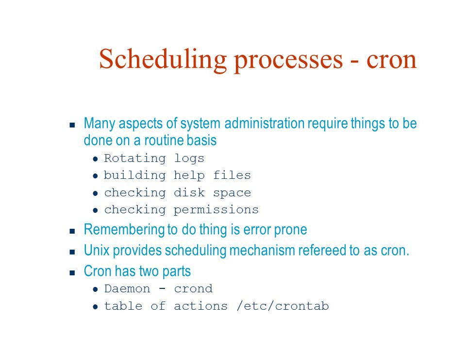 Scheduling processes - cron