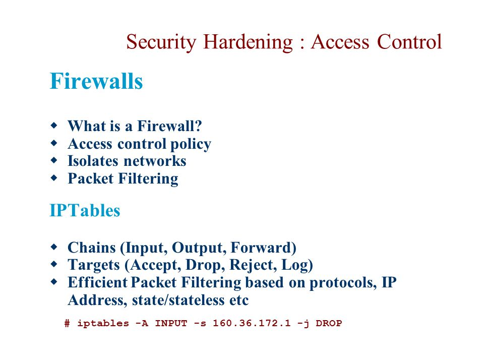 Security Hardening : Access Control