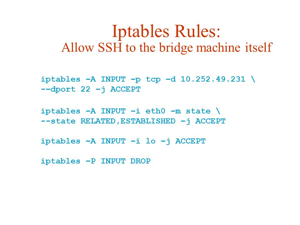 Iptables Rules: Allow SSH to the bridge machine itself