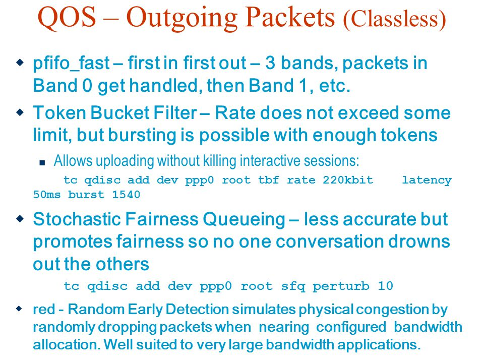 QOS – Outgoing Packets (Classless)