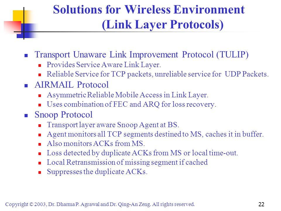 Solutions for Wireless Environment (Link Layer Protocols)