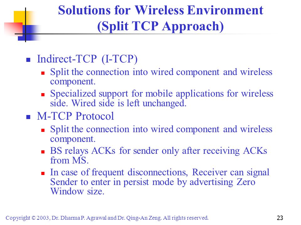 Solutions for Wireless Environment (Split TCP Approach)