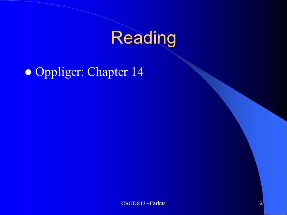 Reading Oppliger: Chapter 14 CSCE 813 - Farkas